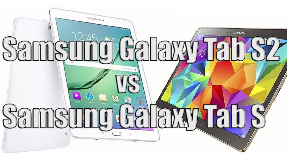 Samsung Galaxy Tab S vs Tab S2